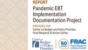 Pandemic EBT Implementation Documentation Project
