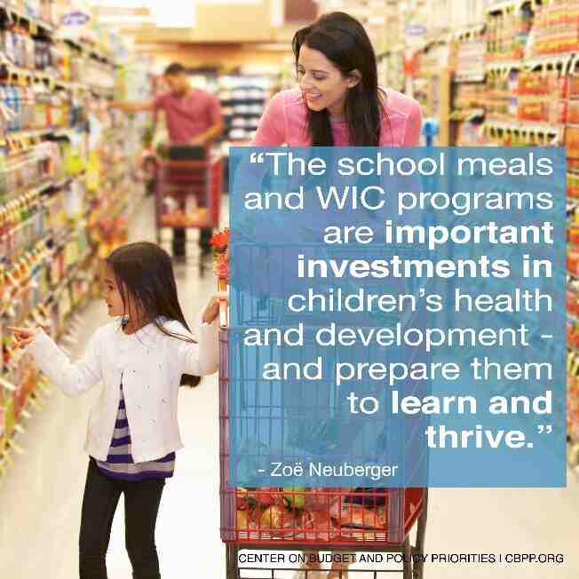 The school meals and WIC programs are important investments in children's health and development...